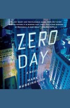 Zero Day: A Jeff Aiken Novel, Mark Russinovich
