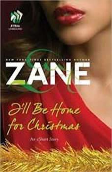 Zane's I'll Be Home for Christmas: An eShort Story, Zane