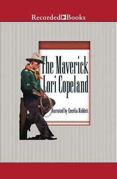 The Maverick: Men of the Saddle, Lori Copeland