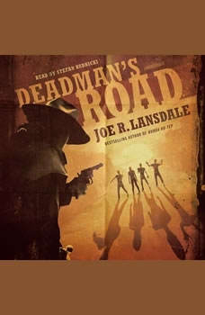 Deadmans Road, Joe R. Lansdale