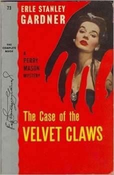 The Case of the Velvet Claws, Erle Stanley Gardner