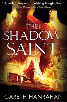 The Shadow Saint, Gareth Hanrahan