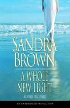 A Whole New Light, Sandra Brown