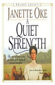 A Quiet Strength, Janette Oke