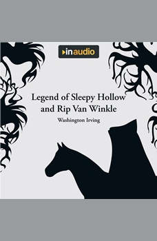 Legend of Sleepy Hollow and Rip Van Winkle, Washington Irving