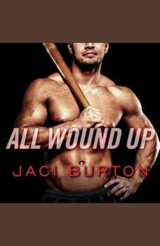 All Wound Up, Jaci Burton