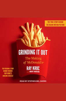 Grinding It Out: The Making of McDonald's, Ray Kroc