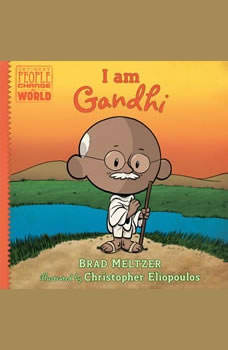 I am Gandhi, Brad Meltzer