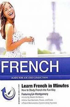 French in Minutes: How to Study French the Fun Way, Made for Success