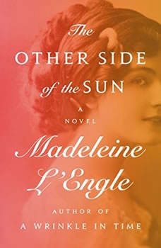 The Other Side of the Sun, Madeleine L'Engle