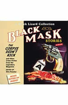 Black Mask 9: The Corpse Didn't Kick: And Other Crime Fiction from the Legendary Magazine, Otto Penzler