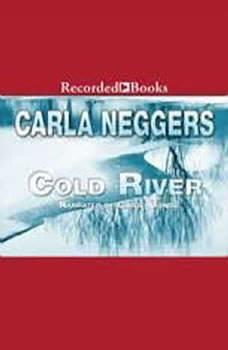 Cold River, Carla Neggers