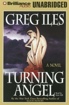 Turning Angel, Greg Iles