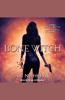 Bone Witch, D.N. Hoxa