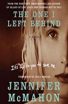 The One I Left Behind, Jennifer McMahon