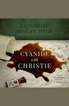 Cyanide with Christie, Katherine Bolger Hyde