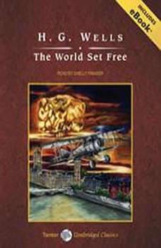 The World Set Free, H. G. Wells