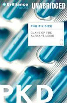 Clans of the Alphane Moon, Philip K. Dick