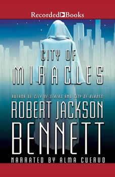 City of Miracles, Robert Jackson Bennett