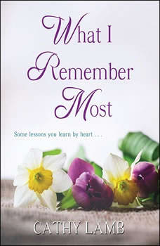 What I Remember Most, Cathy Lamb