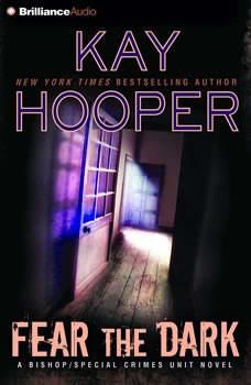 Fear the Dark, Kay Hooper