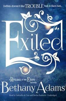Exiled: A Return of the Elves Novella, Bethany Adams