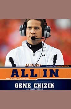All In: What It Takes to Be the Best, Gene Chizik