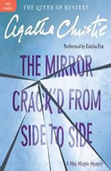 The Mirror Crack'd from Side to Side: A Miss Marple Mystery, Agatha Christie