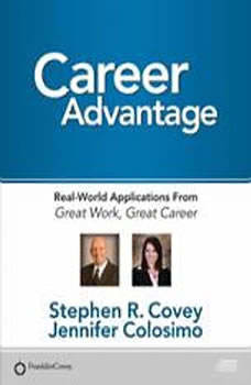 Career Advantage: Real World Applications, Stephen R. Covey