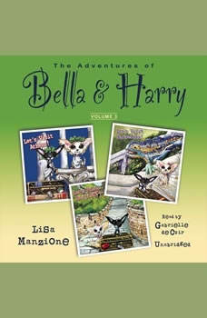 The Adventures of Bella & Harry, Vol. 3: Lets Visit Athens!, Lets Visit Barcelona!, and Lets Visit Beijing!, Lisa Manzione