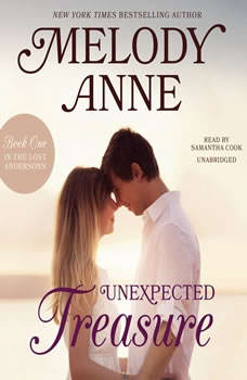 Unexpected Treasure: Book One in the Lost Andersons, Melody Anne