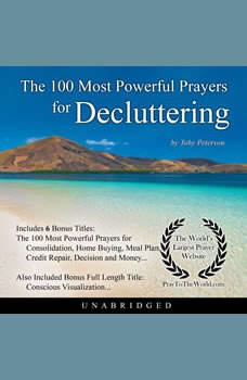 The 100 Most Powerful Prayers for Decluttering, Toby Peterson