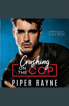 Crushing on the Cop, Piper Rayne
