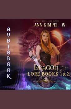 Dragon Lore, Books 1&2: Highland Fantasy Romance, Ann Gimpel