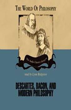 Descartes, Bacon and Modern Philosophy, Professor Jeffrey Tlumak