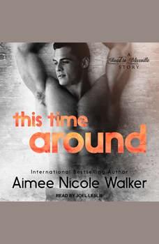 This Time Around, Aimee Nicole Walker