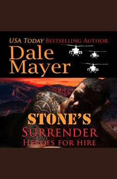 Stone's Surrender: Book 2: Heroes For Hire, Dale Mayer