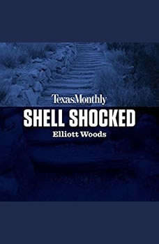 Shell Shocked, Elliott Woods