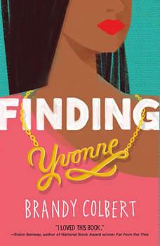 Finding Yvonne, Brandy Colbert