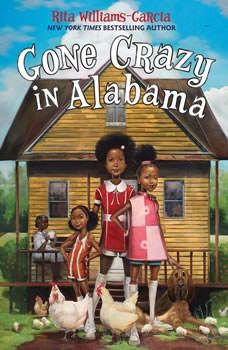 Gone Crazy in Alabama, Rita Williams-Garcia