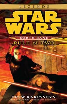 Rule of Two: Star Wars (Darth Bane), Drew Karpyshyn