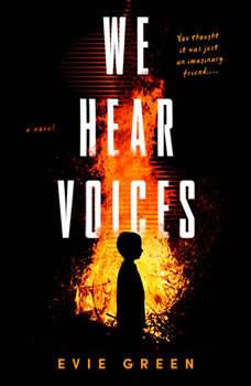 We Hear Voices, Evie Green