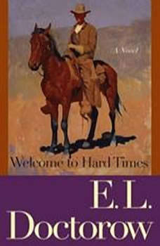 Welcome to Hard Times, E.L. Doctorow