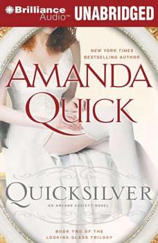 Quicksilver: An Arcane Society Novel, Amanda Quick