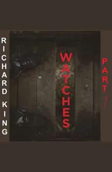 Watches, Richard King