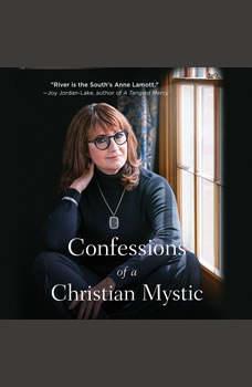 Confessions of a Christian Mystic, River Jordan