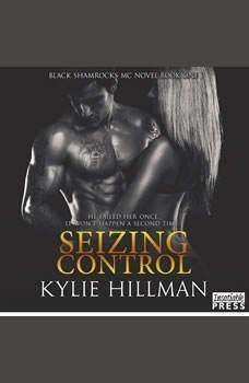 Seizing Control, Kylie Hillman
