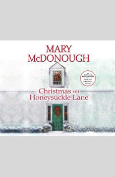 Download Christmas on Honeysuckle Lane Audiobook by Mary McDonough | AudiobooksNow.com