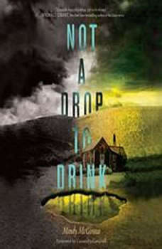 Not a Drop to Drink, Mindy McGinnis