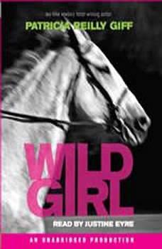 Wild Girl, Patricia Reilly Giff